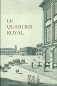 Le quartier Royal
