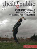 Théâtre public N°231 : Internationale situationniste - théâtre, performance