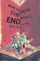 Worlds from the word' end