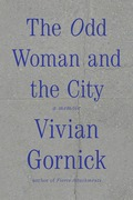 The odd woman and the city a memoir
