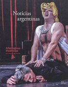 Alternatives théâtrales, n° 137 : Noticias argentinas - perspectives sur la scène contemporaine argentine