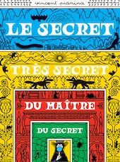 Le secret très secret du maître du secret